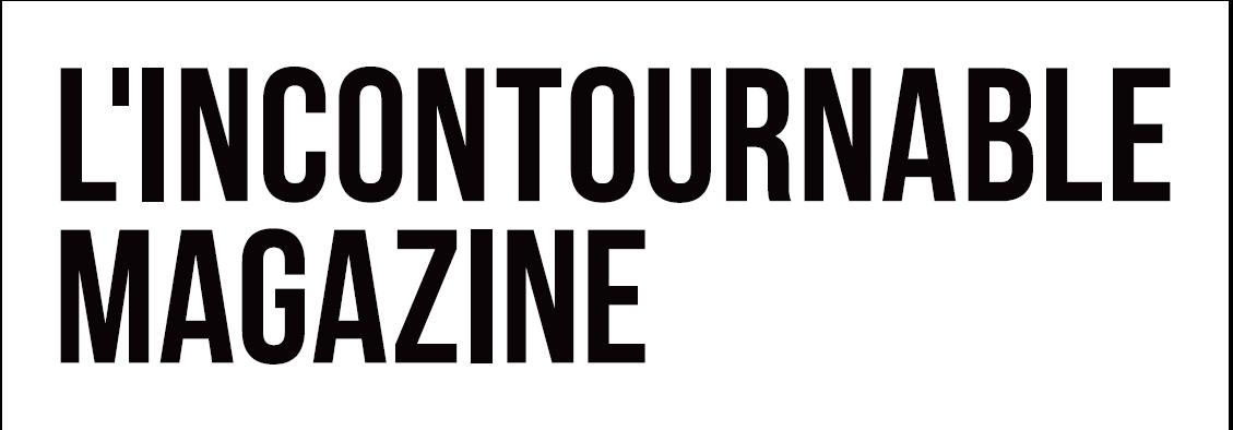 L'incontournalbe Magazine