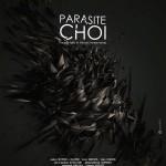 PARASITE CHOI – Damien STECK