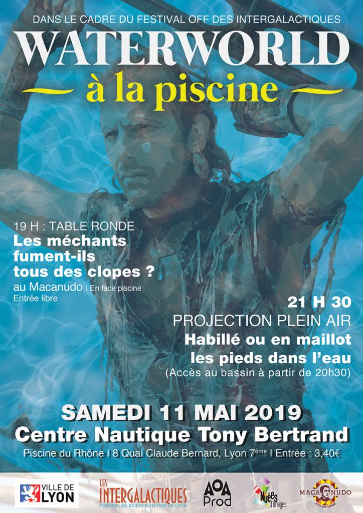 11 Du À Rhône PiscineWaterworld Samedi La Ciné Mai dtQxshrC